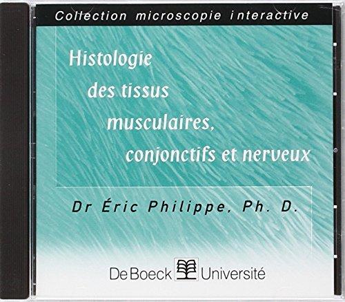 Histologie des tissus musculaires, conjonctifs et nerveux