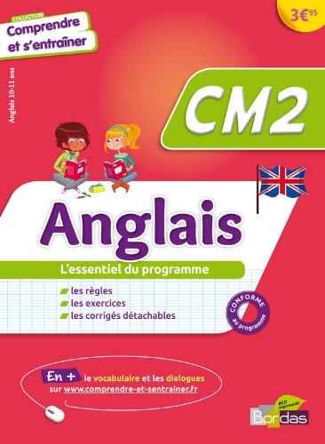 Comprendre et s'entraîner - Anglais CM2 par Collectif