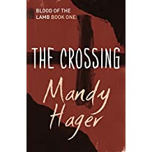 The Crossing (Blood of the Lamb)