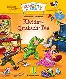 Kleider-Quatsch-Tag - Buch mit Hörspiel-CD: Englisch entdecken - Die Kindergartenbande, Englisch