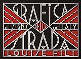 Image de Grafica della Strada: The Signs of Italy
