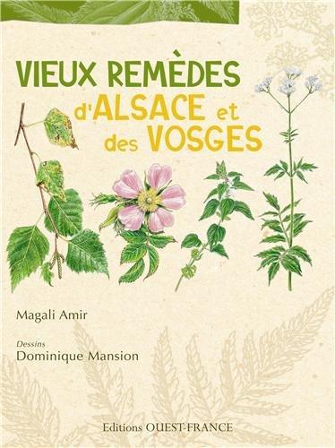 Vieux remèdes d'Alsace et des Vosges