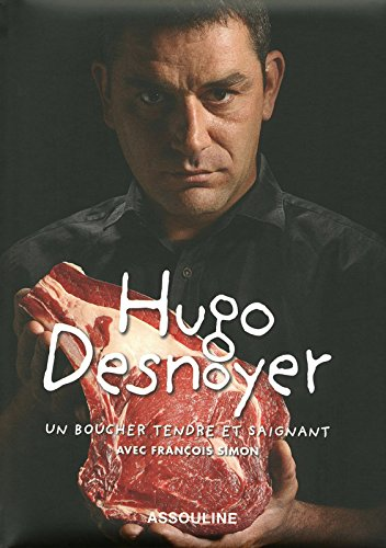 HUGO DESNOYER, BOUCHER TENDRE ET SAIGNAN...