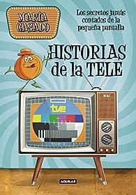 Historias de la tele par María Casado