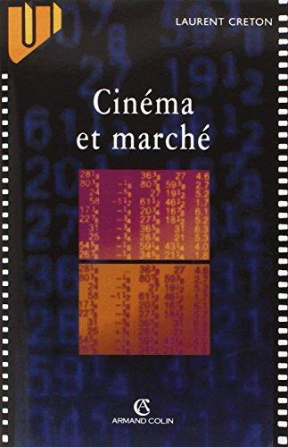 Cinéma et marché par Laurent Creton
