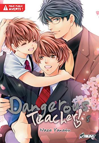 Dangerous Teacher T05 par Yamato Nase