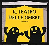 Il teatro delle ombre. Ediz. illustrata: 1