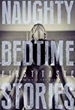 Naughty Bedtime Stories: First Taste (English Edition)