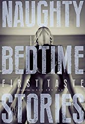 Naughty Bedtime Stories: First Taste