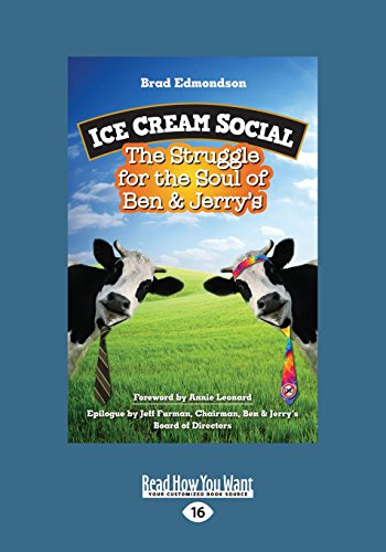 ice-cream-social-the-struggle-for-the-soul-of-ben-jerrys-large-print-16pt