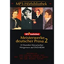 Meisterwerke deutscher Prosa II: 33 Stunden literarischer Hörgenuss auf DVD-Rom