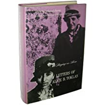 Toklas Staying on Alone - the Letters of Alice B Toklas