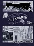 The corner. Vite all'angolo