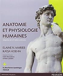 Anatomie et physiologie humaines : Adaptation de la 9e édition américaine, Le manuel + la plateforme numérique MonLab