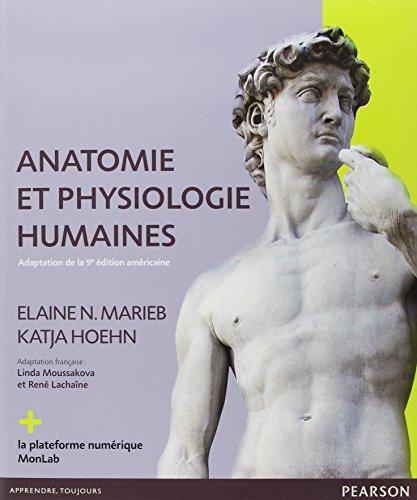 anatomie-et-physiologie-humaines-adaptation-de-la-9e-dition-amricaine-le-manuel-la-plateforme-numrique-monlab