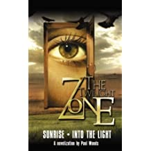 The Twilight Zone #3: Sunrise/Into the Light by Jay Slater (2004-09-28)