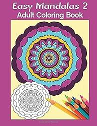 Easy Mandalas 2: Adult Coloring Book