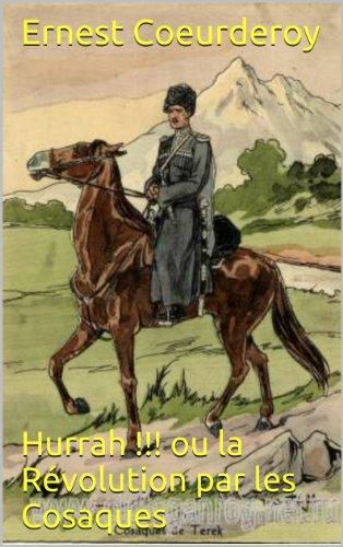 Hurrah !!! ou la Révolution par les Cosaques