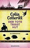 Der Tote trägt Hut - Jimm Juree 1: Ein Thailand-Krimi (Die Jimm Juree-Romane, Band 1)