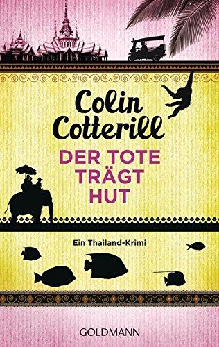 Buchseite und Rezensionen zu 'Der Tote trägt Hut' von Colin Cotterill