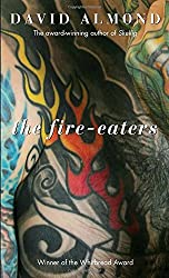 The Fire-Eaters by David Almond (2010-01-12)