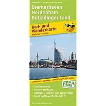 Bremerhaven - Nordenham - Butjadinger Land: Rad- und Wanderkarte mit Straßennamen, Ausflugszielen, Einkehr- & Freizeittipps, wetterfest, reissfest, ... 1:50000 (Rad- und Wanderkarte / RuWK)
