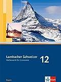 Lambacher Schweizer - Ausgabe für Bayern / Schülerbuch 12. Schuljahr