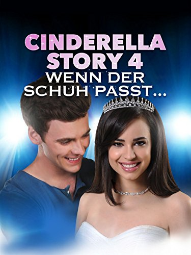 cinderella-story-4-wenn-der-schuh-passt-dt-ov
