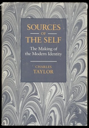 Taylor: Sources of the Self: Making of the Modern Identity (Cloth)