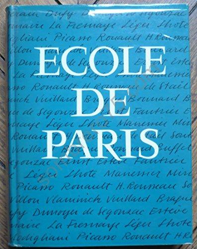 Ecole de paris son histoire , son époque