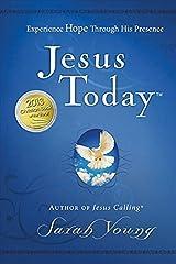 Jesus Today: Experience Hope Through His Presence (Jesus Calling (R)) Hardcover