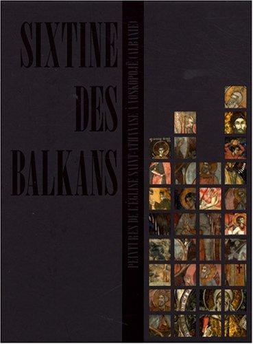 Sixtine des Balkans : Peintures de l'église Saint-Athanase à Voskopojë (Albanie), édition bilingue français-albanais