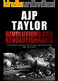 Revolutions and Revolutionaries