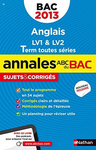 ANNALES BAC 2013 ANGLAIS TTES