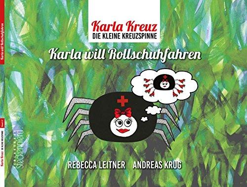 Karla Kreuz - Karla will Rollschuhfahren (Krug Bunte)