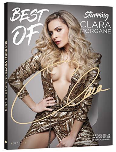 Best of starring Clara Morgane : Le meilleur des calendriers de Clara Morgane