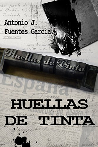 HUELLAS DE TINTA (Spanish Edition)