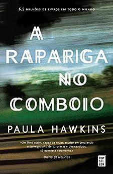 A Rapariga no Comboio (Topseller) di [Hawkins, Paula]