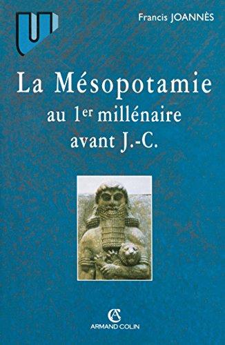 La Mésopotamie au premier millénaire avant J.-C.