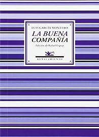 La buena compañía: Antología poética par Luis García Montero