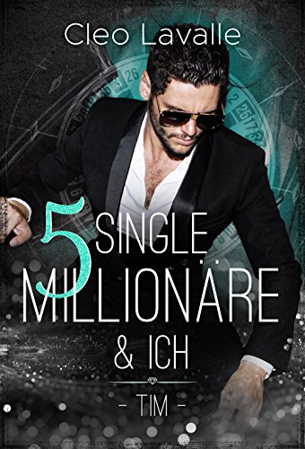 5 Single Millionäre & ICH: Band 1 von 4 (Las Vegas, USA) -