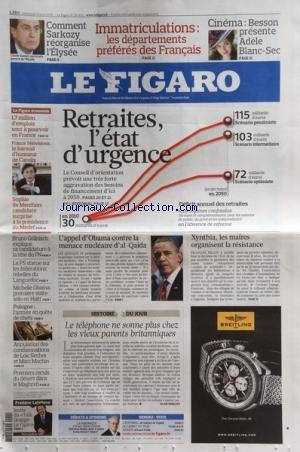 FIGARO (LE) [No 20435] du 14/04/2010 - COMMENT SARKOZY REORGANISE L'ELYSEE -CINEMA / BESSON PRESENTE ADELE BLANC-SEC -LES RETRAITES / L'ETAT D'URGENCE -L'APPEL D'OBAMA CONTRE MENACE NUCLEAIRE D'AL-QAIDA -XYNTHIA LES MAIRES ORGANISENT LA RESISTANCE -LE TELEPHONE NE SONNE PLUS CHEZ LES VIEUX PARENTS BRITANNIQUES -1ER RECULS DU DESERT DANS LEMAGHREB -ANNULATION DES CONDAMNATIONS DE LOIC SECHER ET MARC MACHIN -POLOGNE / L'ARMEE EN QUETE DE CHEFS -MICHELLE OBAMA / 1ERE VISITE SOLO EN HAITI -LE PS