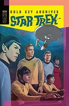 Star Trek: Gold Key Archives, Vol. 2 by [Wein, Len, Giolitti, Alberto, Stribling, Michael]