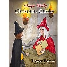 Magic Molly Book 4 Christmas Carole