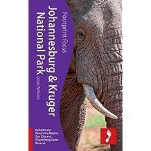 Johannesburg & Kruger National Park (Footprint Focus) (Footprint Focus Guide)