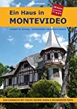 Ein Haus in Montevideo: Das Handbuch mit vielen Häuser-Ideen und Sicherheits-Tipps