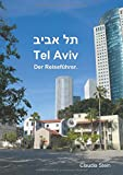 Tel Aviv: Der Reiseführer.