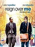 Reign Over Me: Die Liebe In Mir [dt./OV]