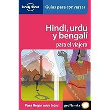 Hindi, urdu y bengalí para el viajero 1 (Guías para conversar Lonely Planet)