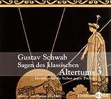 Sagen des klassischen Altertums 3, Herakles und die Sieben gegen Theben, 2 Audio-CDs - Gustav Schwab